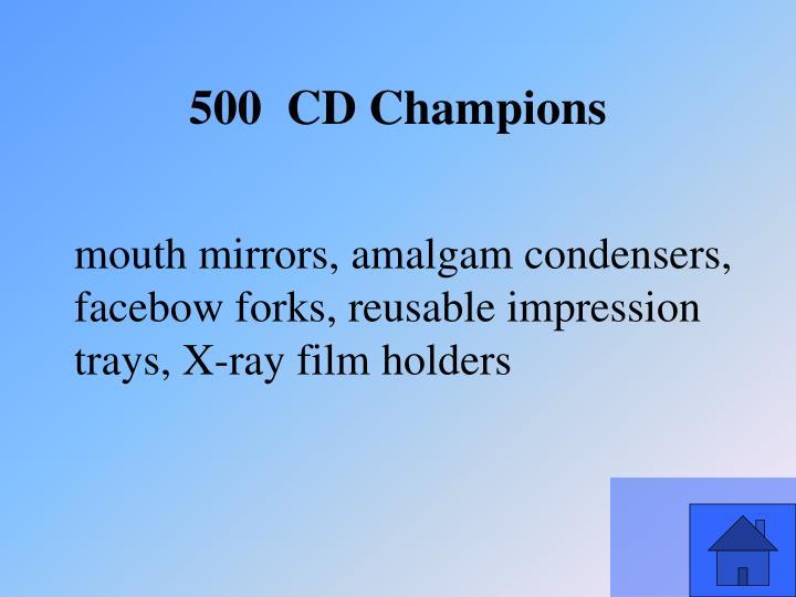 mouth mirrors, amalgam condensers,