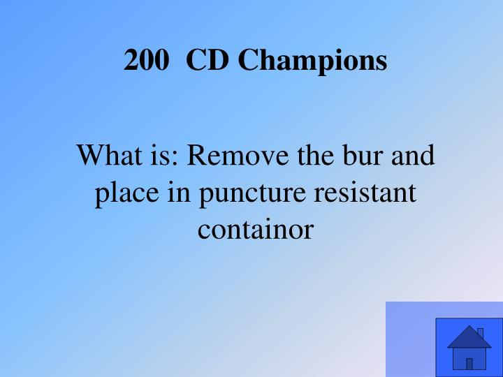 What is: Remove the bur and place in puncture resistant