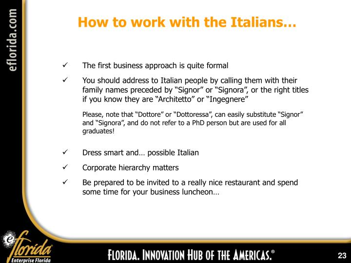 How to work with the Italians…