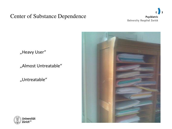 Center of substance dependence