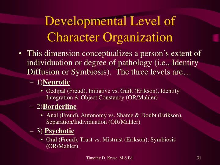 Developmental Level of Character Organization