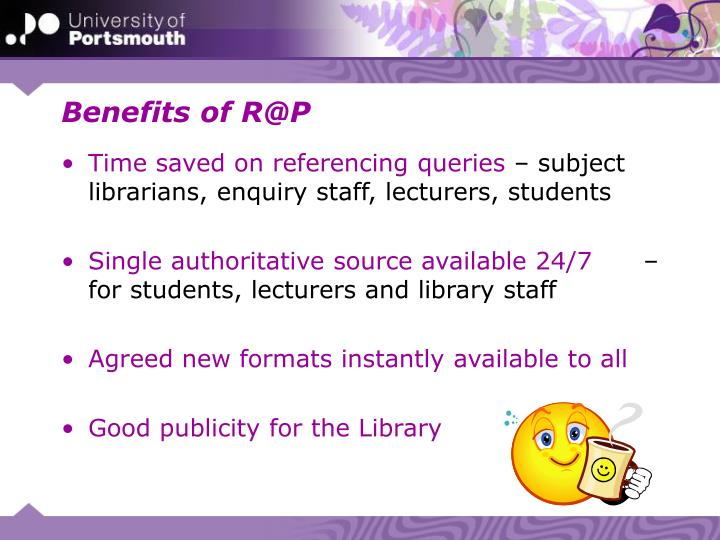 Benefits of R@P