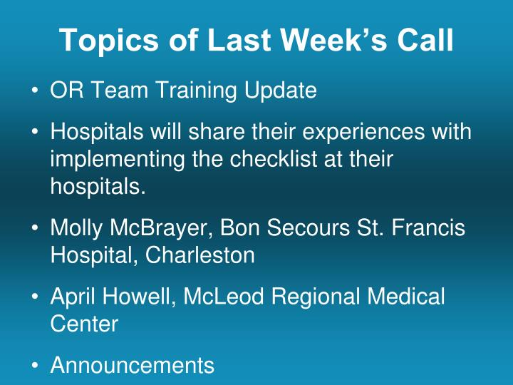 Topics of Last Week's Call
