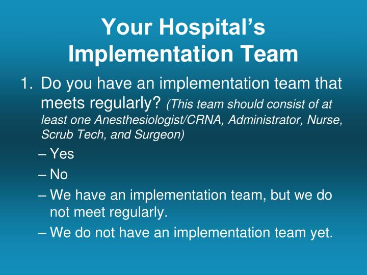 Your Hospital's Implementation Team
