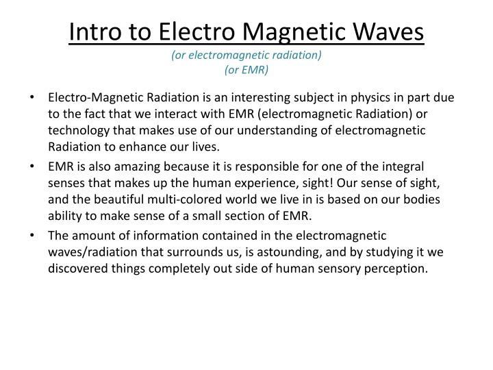 Intro to Electro Magnetic Waves