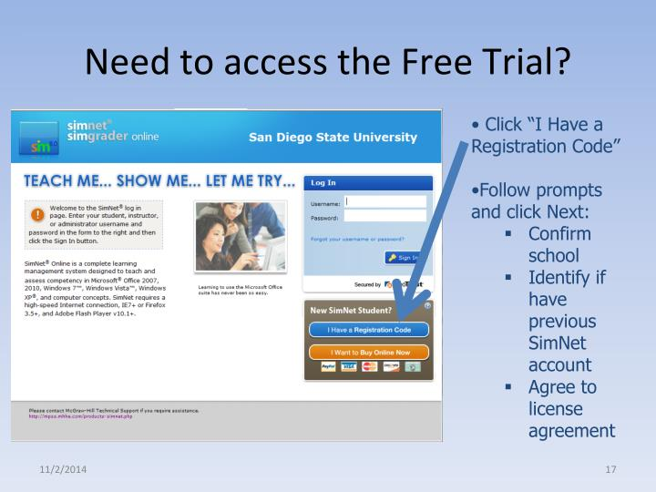 Need to access the Free Trial?