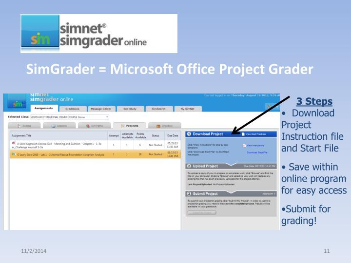 SimGrader = Microsoft Office Project Grader