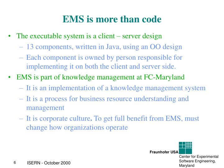 EMS is more than code