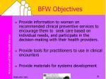 bfw objectives