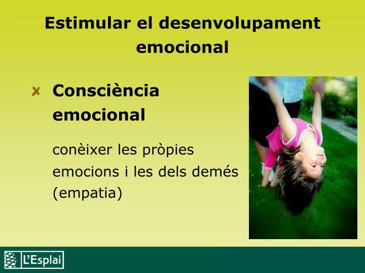 Estimular el desenvolupament emocional