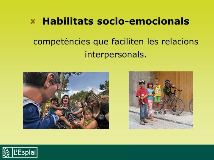 Habilitats socio-emocionals