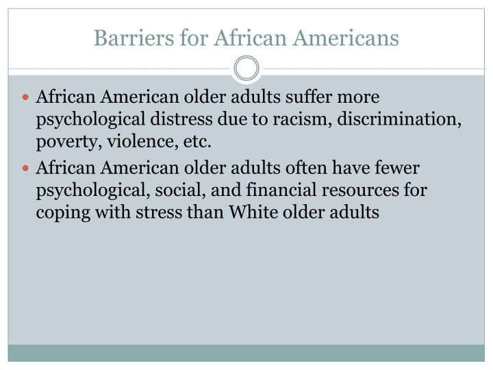 Barriers for African Americans