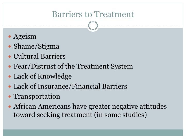 Barriers to Treatment