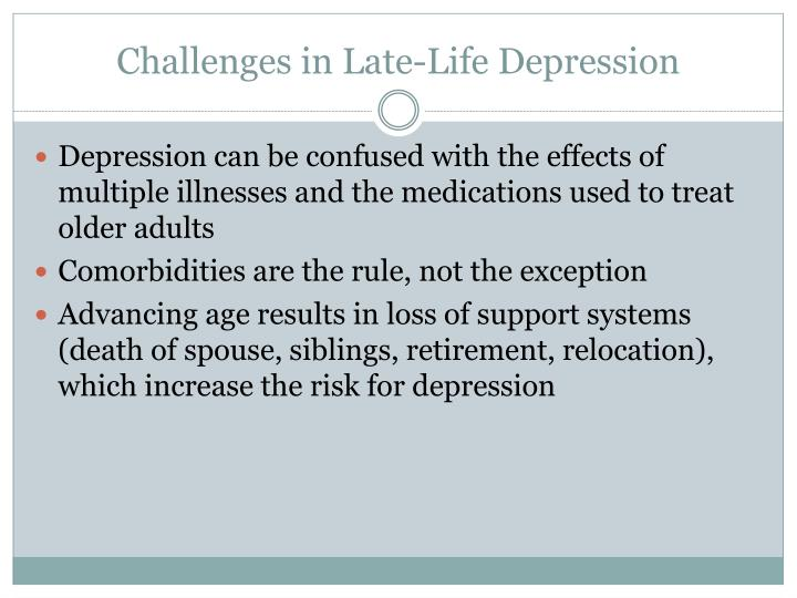 Challenges in Late-Life Depression