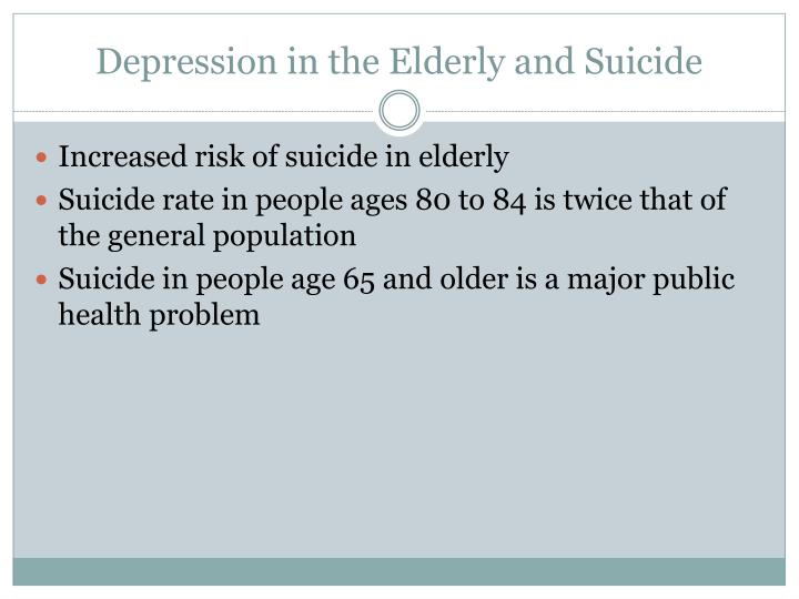 Depression in the Elderly and Suicide