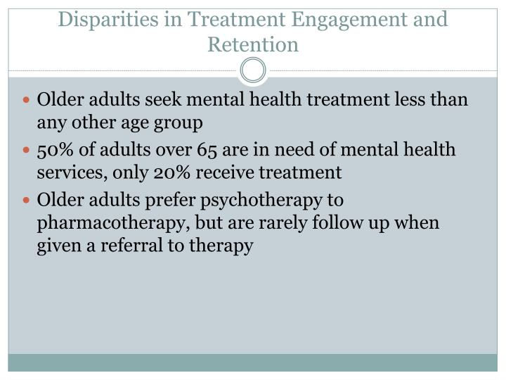 Disparities in Treatment Engagement and Retention