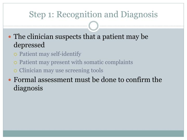 Step 1: Recognition and Diagnosis