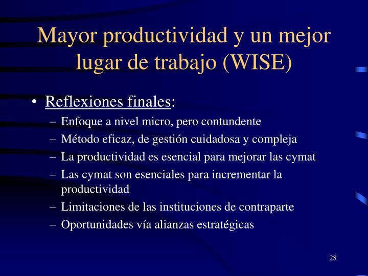 Mayor productividad y un mejor lugar de trabajo (WISE)