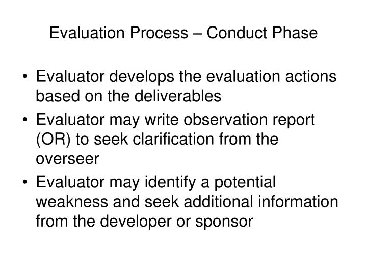 Evaluation Process – Conduct Phase