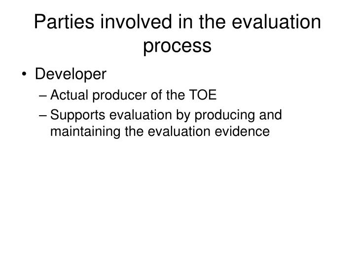 Parties involved in the evaluation process