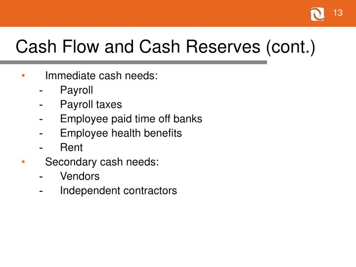 Cash Flow and Cash Reserves (cont.)