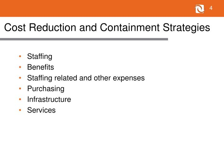 Cost Reduction and Containment Strategies