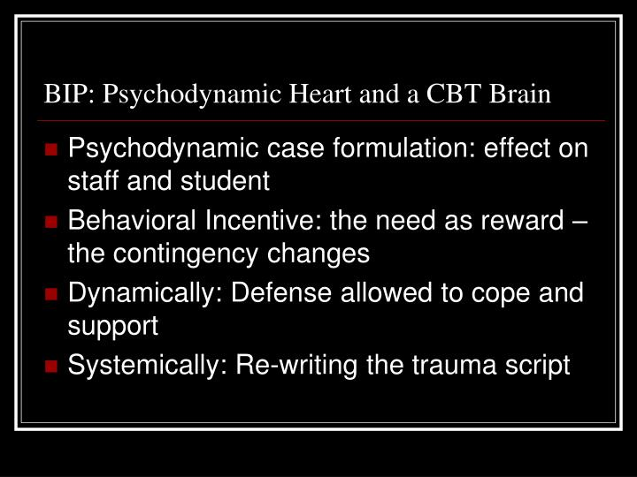 BIP: Psychodynamic Heart and a CBT Brain