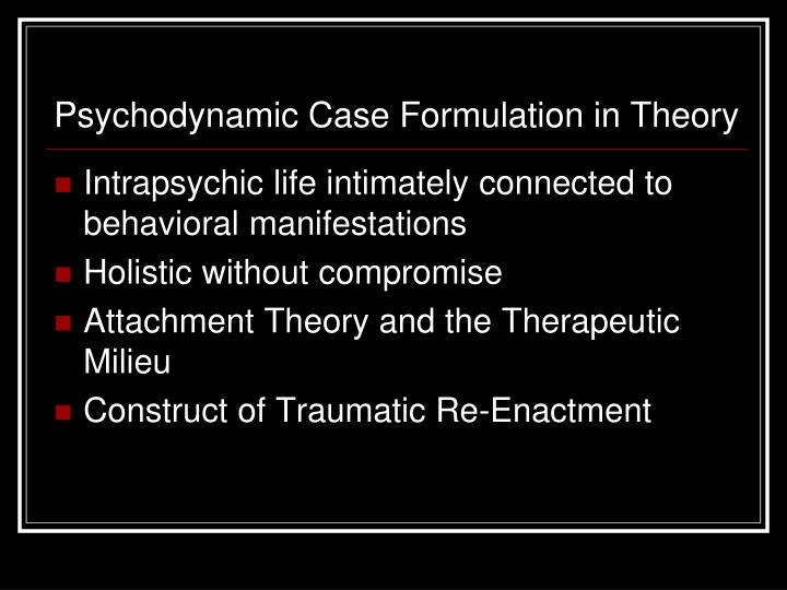 Psychodynamic Case Formulation in Theory