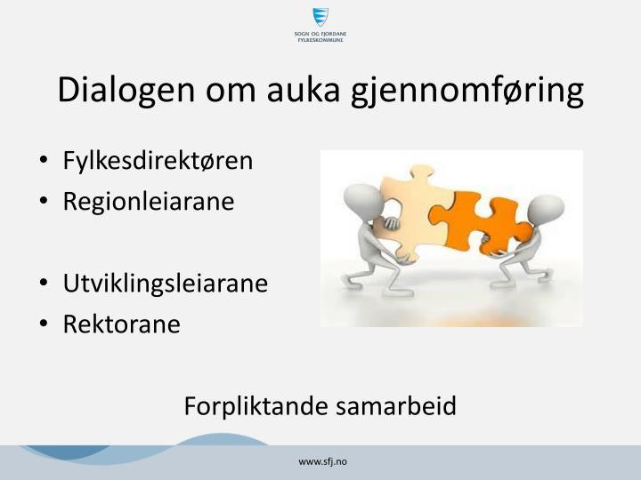 Dialogen om auka gjennomføring