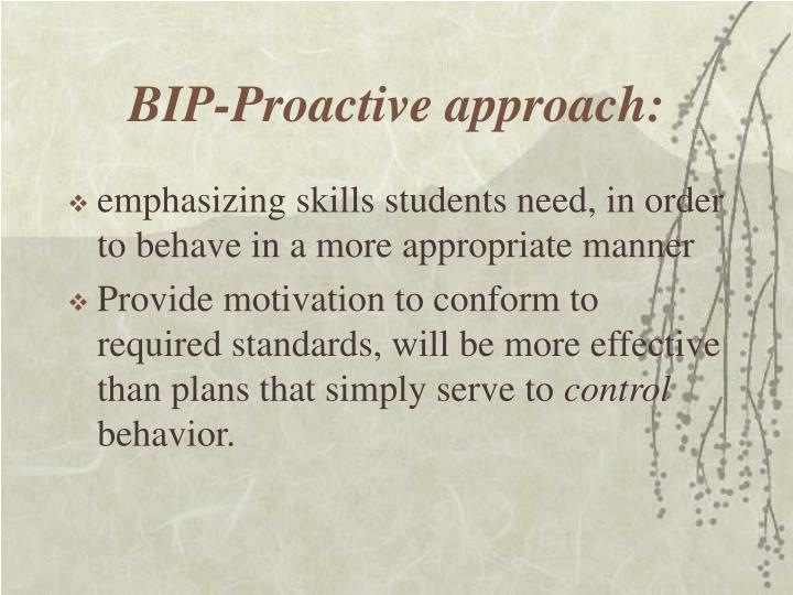 BIP-Proactive approach: