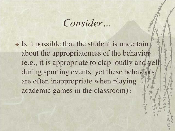 Consider…