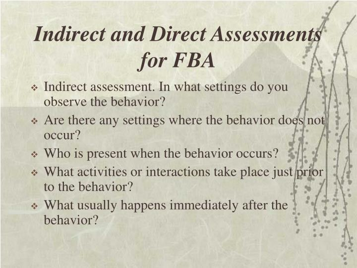 Indirect and Direct Assessments for FBA