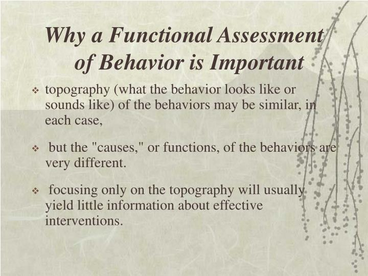 Why a Functional Assessment 