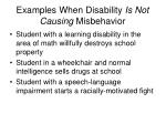 examples when disability is not causing misbehavior