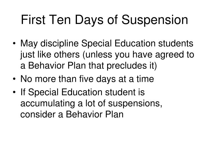 First Ten Days of Suspension