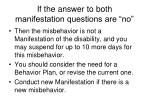if the answer to both manifestation questions are no