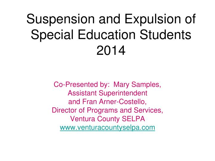 Suspension and expulsion of special education students 2014