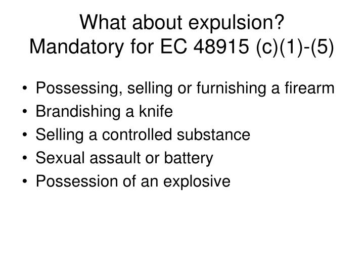 What about expulsion?