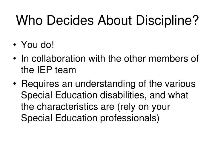 Who Decides About Discipline?