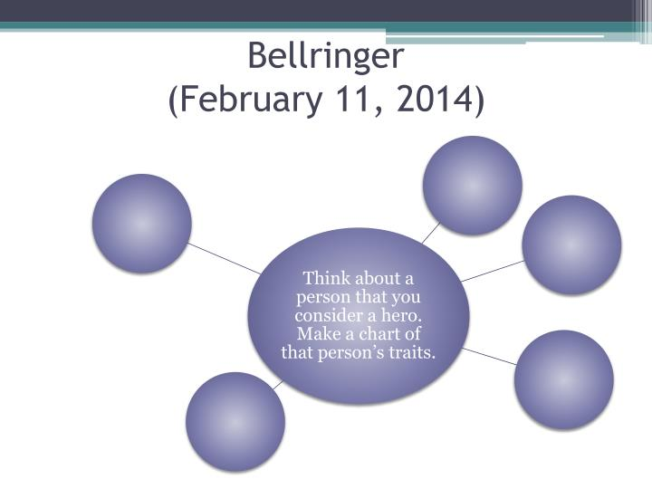 Bellringer february 11 2014