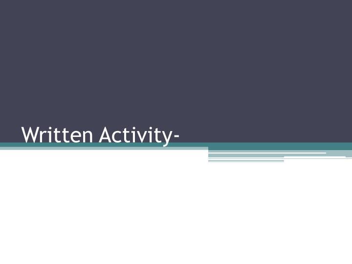 Written Activity-