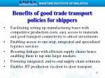 benefits of good trade transport policies for shippers