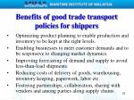 benefits of good trade transport policies for shippers1