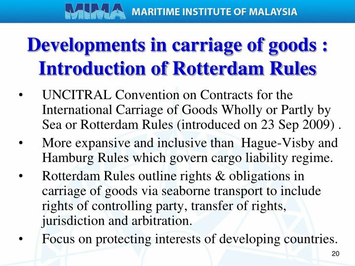 Developments in carriage of goods : Introduction of Rotterdam Rules