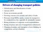 drivers of changing transport policies