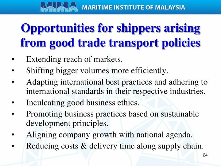 Opportunities for shippers arising from good trade transport policies