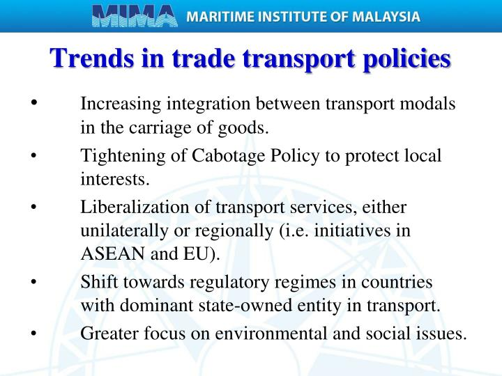 Trends in trade transport policies