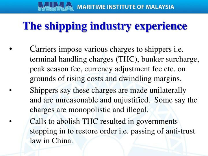 The shipping industry experience