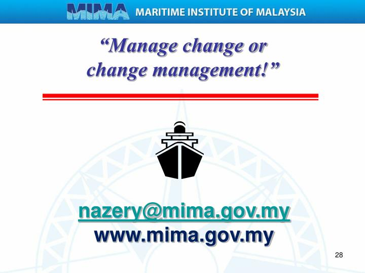 """Manage change or"