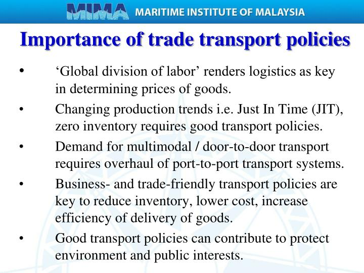 Importance of trade transport policies